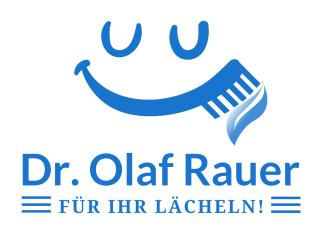 Dr. med. dent. Olaf Rauer - Für IHR Lächeln!